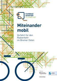 "Modellvorhaben ""Fahrradquartier Ellener Hof"""
